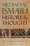 Daftary, Farhad: Mediaeval Isma'Ili History and Thought