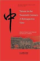 Taiwan in the Twentieth Century: A…