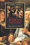 Freudenburg, Kirk: The Cambridge Companion To Roman Satire