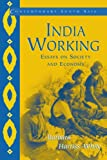 Harriss-White, Barbara: India Working: Essays on Society and Economy