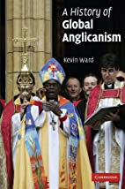 A History of Global Anglicanism…
