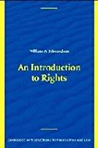 An Introduction to Rights by William A.…