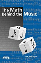 The Math Behind the Music (Outlooks) by Leon…