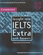 Insight into IELTS Extra, with Answers: The…