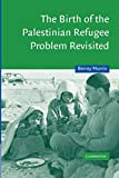 Morris, Benny: The Birth of the Palestinian Refugee Problem Revisited