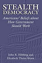 Stealth Democracy: American's Beliefs about…