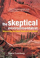 The Skeptical Environmentalist by Bjørn…