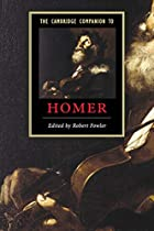 The Cambridge Companion to Homer by Robert…