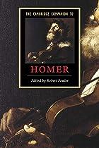 The Cambridge Companion to Homer by Robert…