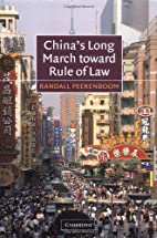 China's Long March toward Rule of Law by…