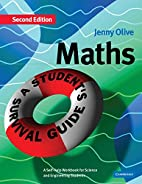 Maths: A Student's Survival Guide: A…