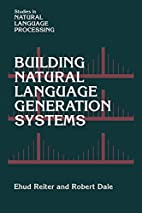 Building Natural Language Generation Systems…