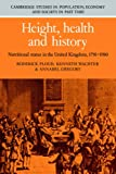 Floud, Roderick: Height, Health and History: Nutritional Status in the United Kingdom, 1750-1980 (Cambridge Studies in Population, Economy and Society in Past Time)