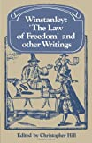 Hill, Christopher: Winstanley 'the Law of Freedom' and other Writings
