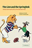 Hyam, Ronald: The Lion and the Springbok: Britain and South Africa Since the Boer War