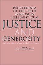 Justice and generosity : studies in…