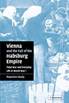 Vienna and the Fall of the Habsburg Empire:…