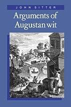 Arguments of Augustan Wit by Professor John…