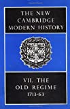 Lindsay, J.O.: New Cambridge Modern History: The Old Regime, 1713-1763
