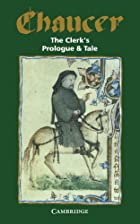 The Clerk's Prologue and Tale by Geoffrey…