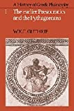Guthrie, W. K. C.: A History of Greek Philosophy Vol. 1 : The Earlier Presocratics and the Pythagoreans
