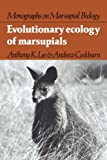 Lee, Anthony K.: Evolutionary Ecology of Marsupials (Monographs on Marsupial Biology)