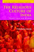 The Religious Culture of India: Power, Love…