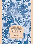 Science and Civilisation in China Volume II&hellip;
