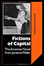 Fictions of Capital: The American Novel from…
