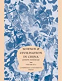 Needham, Joseph: Science and Civilisation in China: Physics and Physical Technology  Civil Engineering and Nautics