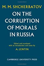 On the Corruption of Morals in Russia by…