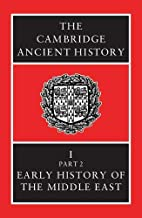 The Cambridge Ancient History Volume 1, Part…