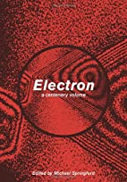 Electron: A Centenary Volume by Michael…