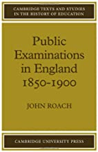 Public Examinations in England 1850-1900…