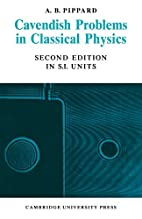 Cavendish Problems in Classical Physics by…