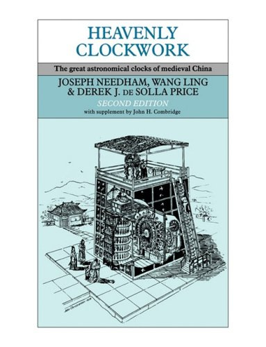 heavenly-clockwork-the-great-astronomical-clocks-of-medieval-china