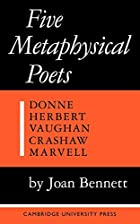 Five Metaphysical Poets by Joan Bennett
