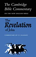 The Revelation of John by T. F. Glasson