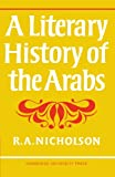 Nicholson, Reynold A.: A Literary History of the Arabs