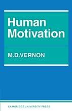 Human Motivation by M. D. Vernon