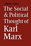 Avineri, Shlomo: Social and Political Thought of Karl Marx
