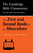 The First and Second Books of the Maccabees…