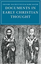 Documents in Early Christian Thought by…