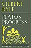 Ryle, Gilbert: Plato's progress.
