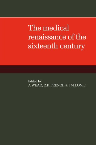 the-medical-renaissance-of-the-sixteenth-century