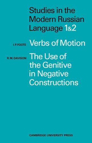 studies-in-the-modern-russian-language-1-verbs-of-motion-use-genitive-2-the-use-of-the-genitive-in-negative-constructions