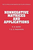 Nonnegative Matrices and Applications by R.…