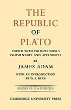 The Republic of Plato (Volume 2) by J. Adam