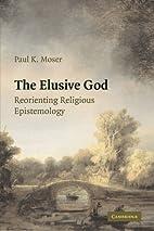 The Elusive God: Reorienting Religious…