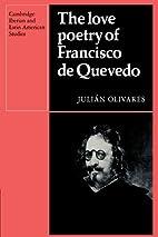 The Love Poetry of Francisco de Quevedo by…